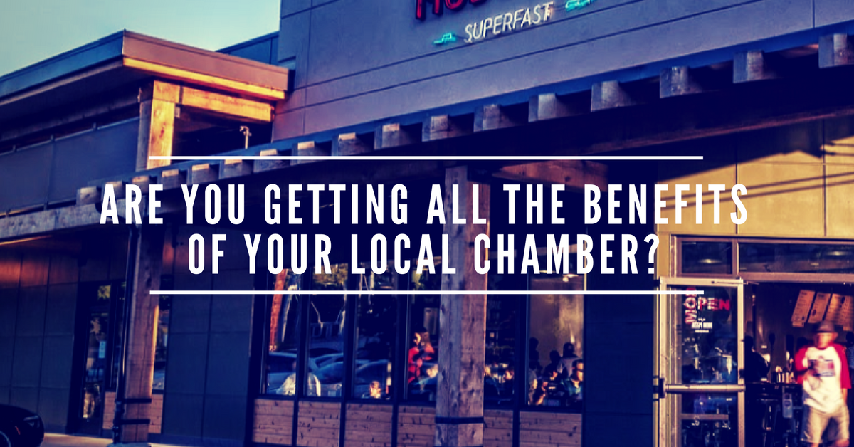 Are you getting all the benefits of your local chamber?